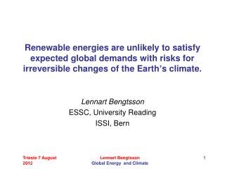 Lennart Bengtsson ESSC, University Reading ISSI, Bern