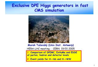 Exclusive DPE Higgs generators in fast CMS simulation