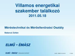 Villamos energetikai  szakember tal lkoz   2011.05.18
