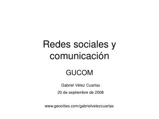 Redes sociales y comunicaci�n