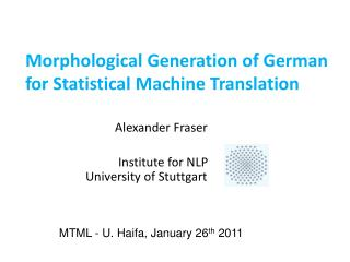 Morphological Generation of German  for Statistical Machine Translation