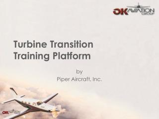 Turbine Transition Training Platform