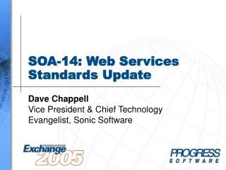 SOA-14: Web Services Standards Update