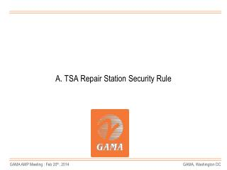 A. TSA Repair Station Security Rule