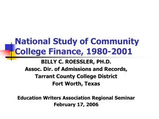 National Study of Community College Finance, 1980-2001