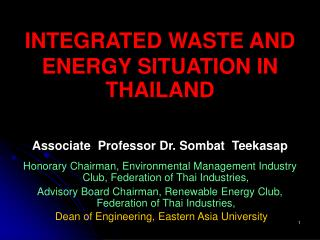 INTEGRATED WASTE AND ENERGY SITUATION IN THAILAND