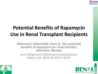 Potential Benefits of Rapamycin Use in Renal Transplant Recipients