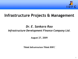 Infrastructure Projects & Management Dr. E. Sankara Rao