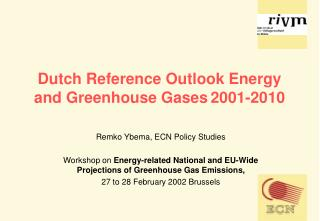 Dutch Reference Outlook Energy and Greenhouse Gases 2001-2010