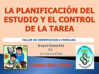 LA PLANIFICACIÓN DEL ESTUDIO Y EL CONTROL DE LA TAREA