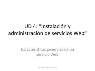 """UD 4: """"Instalación y administración de servicios Web"""""""