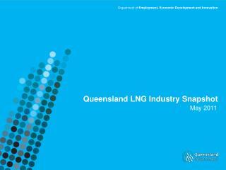 Queensland LNG Industry Snapshot