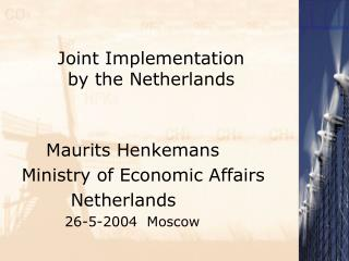 Joint Implementation by the Netherlands