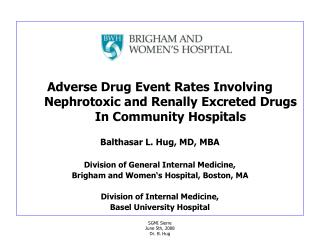 Adverse Drug Event Rates Involving Nephrotoxic and Renally Excreted Drugs In Community Hospitals