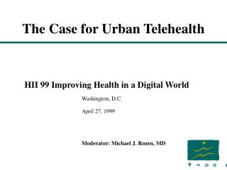 The Case for Urban Telehealth