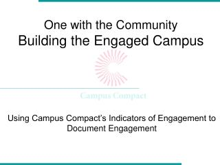 One with the Community Building the Engaged Campus