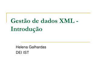 Gestão de dados XML - Introdução