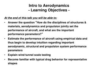 Intro to Aerodynamics - Learning Objectives -