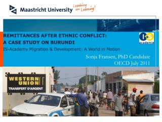 REMITTANCES AFTER ETHNIC CONFLICT:  A CASE STUDY ON BURUNDI
