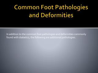 Common Foot Pathologies and Deformities