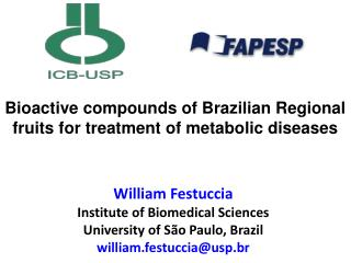 Bioactive compounds of Brazilian Regional fruits for treatment of metabolic diseases