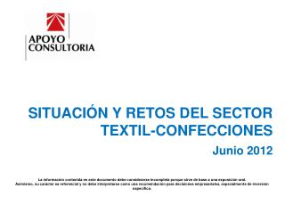 SITUACIÓN Y RETOS DEL SECTOR TEXTIL-CONFECCIONES Junio 2012
