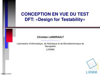 CONCEPTION EN VUE DU TEST DFT: «Design for Testability»