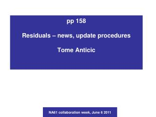 pp 158  Residuals – news, update procedures Tome Anticic