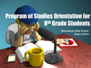 Program of Studies Orientation for 8 th  Grade Students