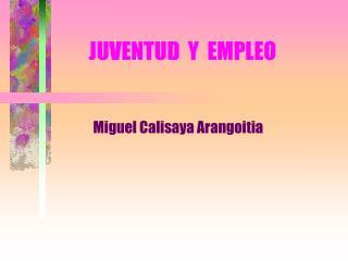 JUVENTUD  Y  EMPLEO