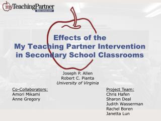Effects of the  My Teaching Partner Intervention  in Secondary School Classrooms
