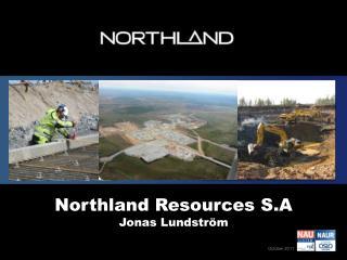 Northland Resources S.A Jonas Lundström