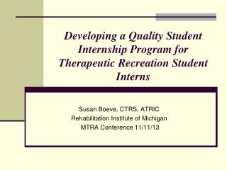 Developing a Quality Student Internship Program for Therapeutic Recreation Student Interns