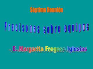 E. Margarita Fregoso Iglesias