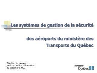 Les systèmes de gestion de la sécurité  des aéroports du ministère des Transports du Québec