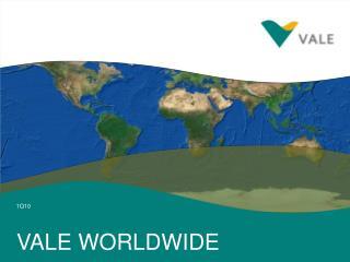 VALE WORLDWIDE