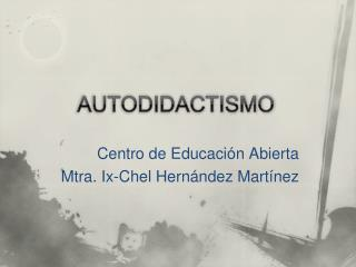 AUTODIDACTISMO