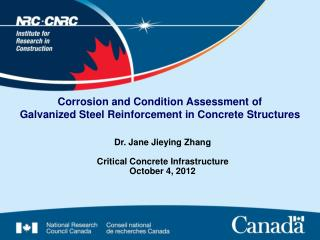 Corrosion and Condition Assessment of  Galvanized Steel Reinforcement in Concrete Structures