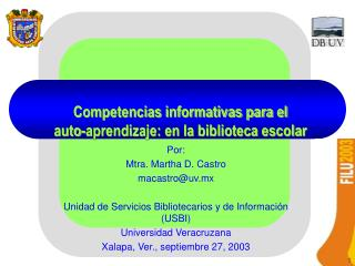 Competencias informativas para el  auto-aprendizaje: en la biblioteca escolar