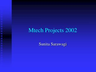 Mtech Projects 2002