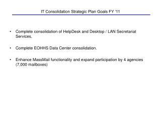 IT Consolidation Strategic Plan Goals FY '11