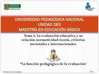 UNIVERSIDAD PEDAGÓGICA NACIONAL UNIDAD 283 MAESTRÍA EN EDUCACIÓN BÁSICA