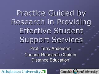 Practice Guided by Research in Providing Effective Student Support Services