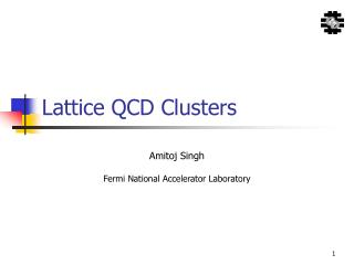 Lattice QCD Clusters