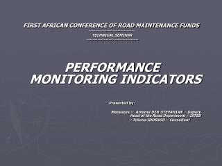 FIRST AFRICAN CONFERENCE OF ROAD MAINTENANCE FUNDS  --------------°--------------