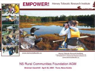 NS Rural Communities Foundation AGM  Brennan Caverhill - April 30, 2009 - Truro, Nova Scotia