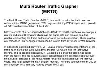 Multi Router Traffic Grapher  (MRTG)