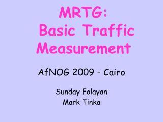 MRTG:  Basic Traffic Measurement