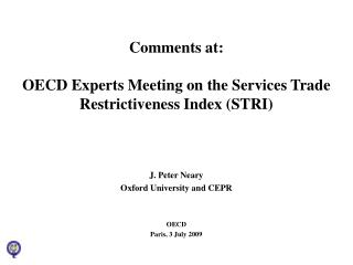 Comments at:  OECD Experts Meeting on the Services Trade Restrictiveness Index (STRI)