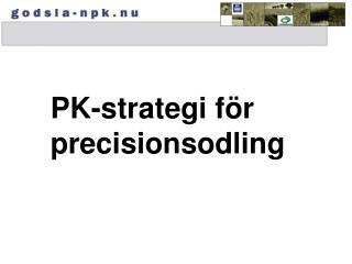 PK-strategi för precisionsodling